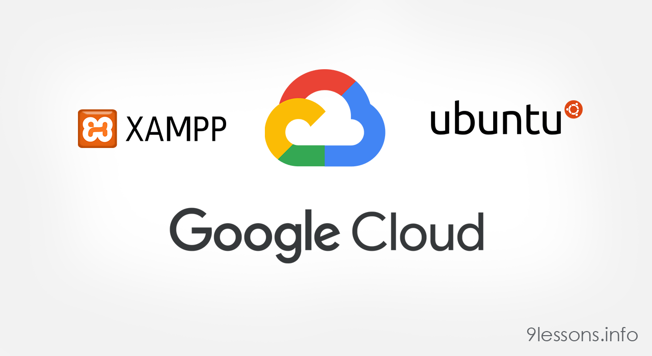 Google Cloud VM Instance Setup with Ubuntu and XAMPP PHP Server