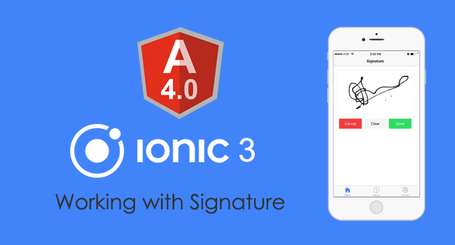 Ionic 3 and Angular 4: Working with Signature Pad.