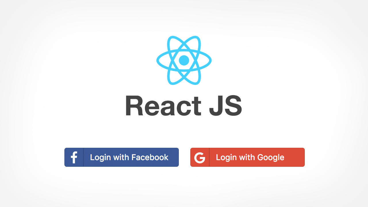 Login with Facebook and Google using ReactJS and RESTful APIs
