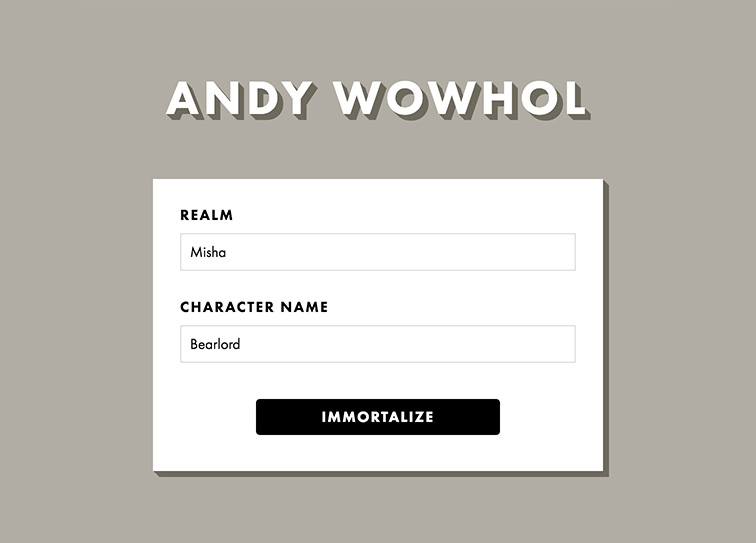 Andy WoWhol input screen