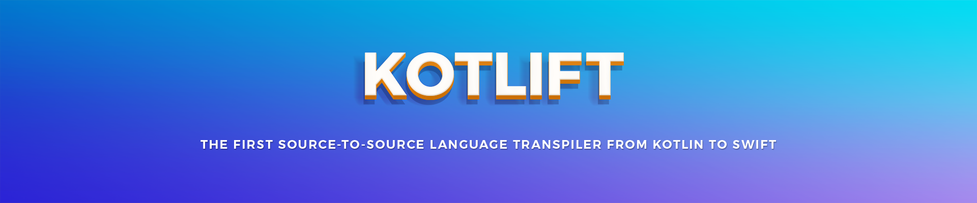 Kotlift: The first source-to-source language transpiler from Kotlin to Swift