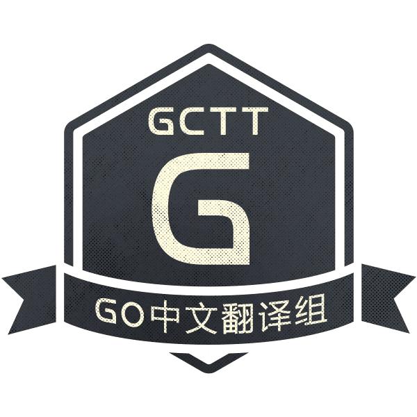 GCTT - Go 中文翻译组