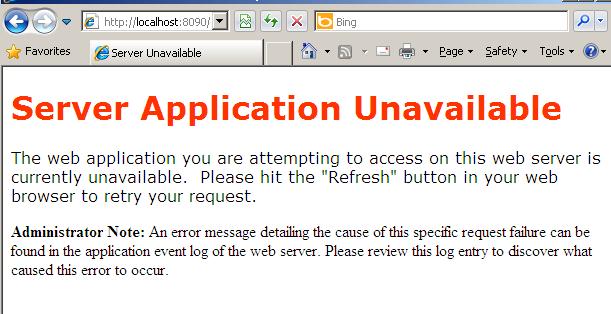 "I'm getting Error ""Server Application Unavailable"" in IIS"