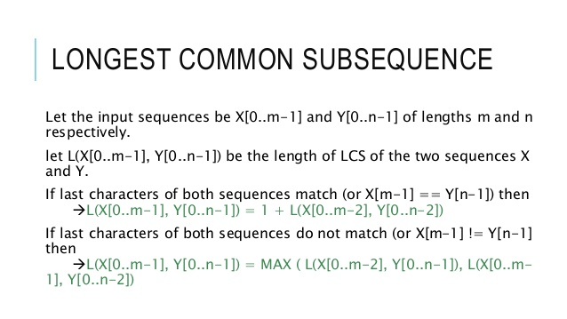 How to Find Longest Common Subsequence ?