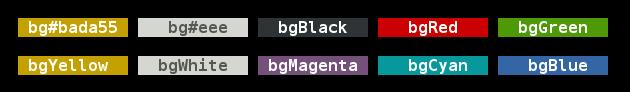 Background colors: bg#bada55, bg#eee, bgBlack, bgRed, bgGreen, bgYellow, bgBlue, bgMagenta, bgCyan, bgWhite.