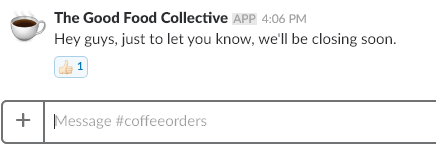 The message as seen in our coffee-specific Slack channel