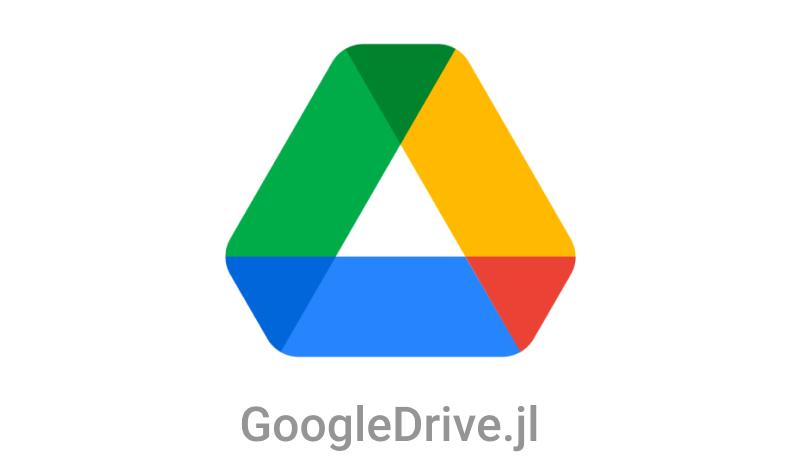 <b>GoogleDrive.jl</b>