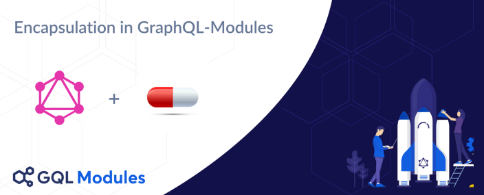 Modular Encapsulation in Large-Scale GraphQL Projects - The Guild Blog
