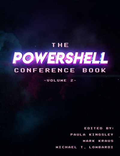 PowerShell Conference Book Volume 2