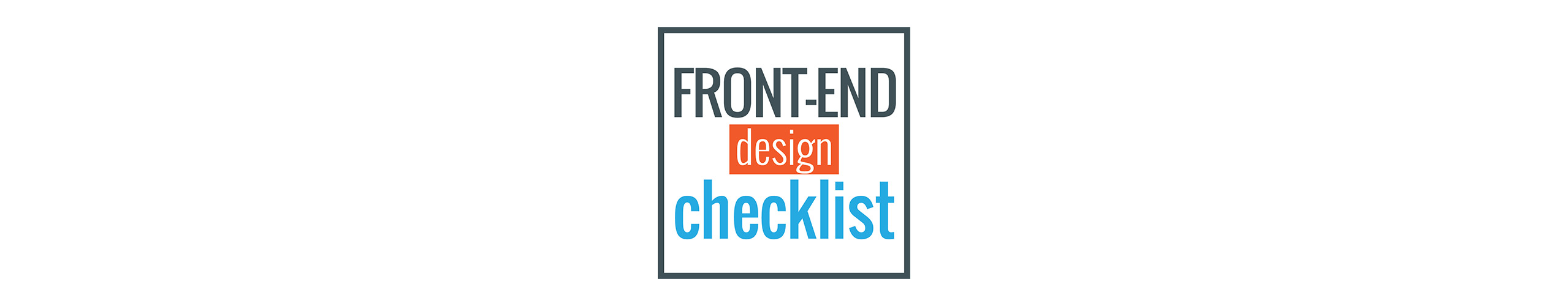 Front-End Design Checklist