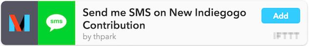 Indiegogo to SMS recipe