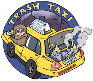 The Trash Taxi logo is of a sloth driving a taxi cab with servers on fire in the trunk