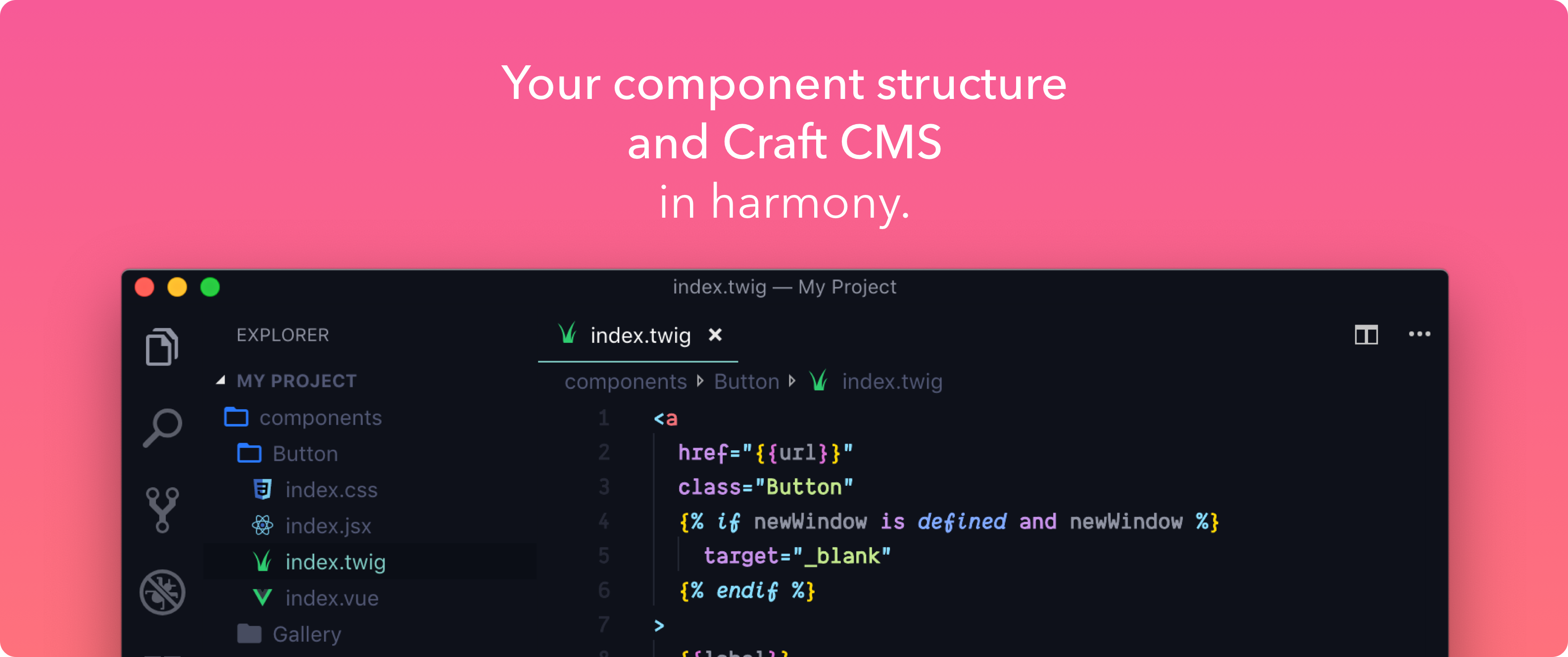 Your component structure and Craft CMS in harmony