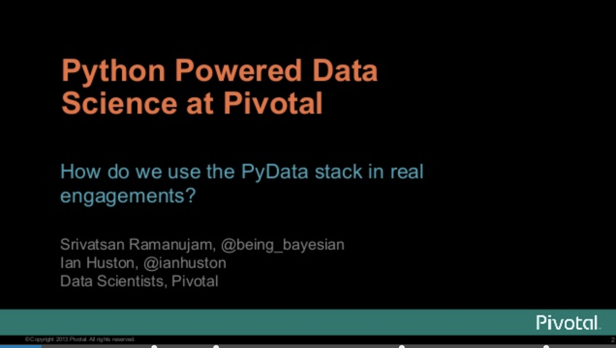 Python Powered Data Science at Pivotal - PyData NYC 2013