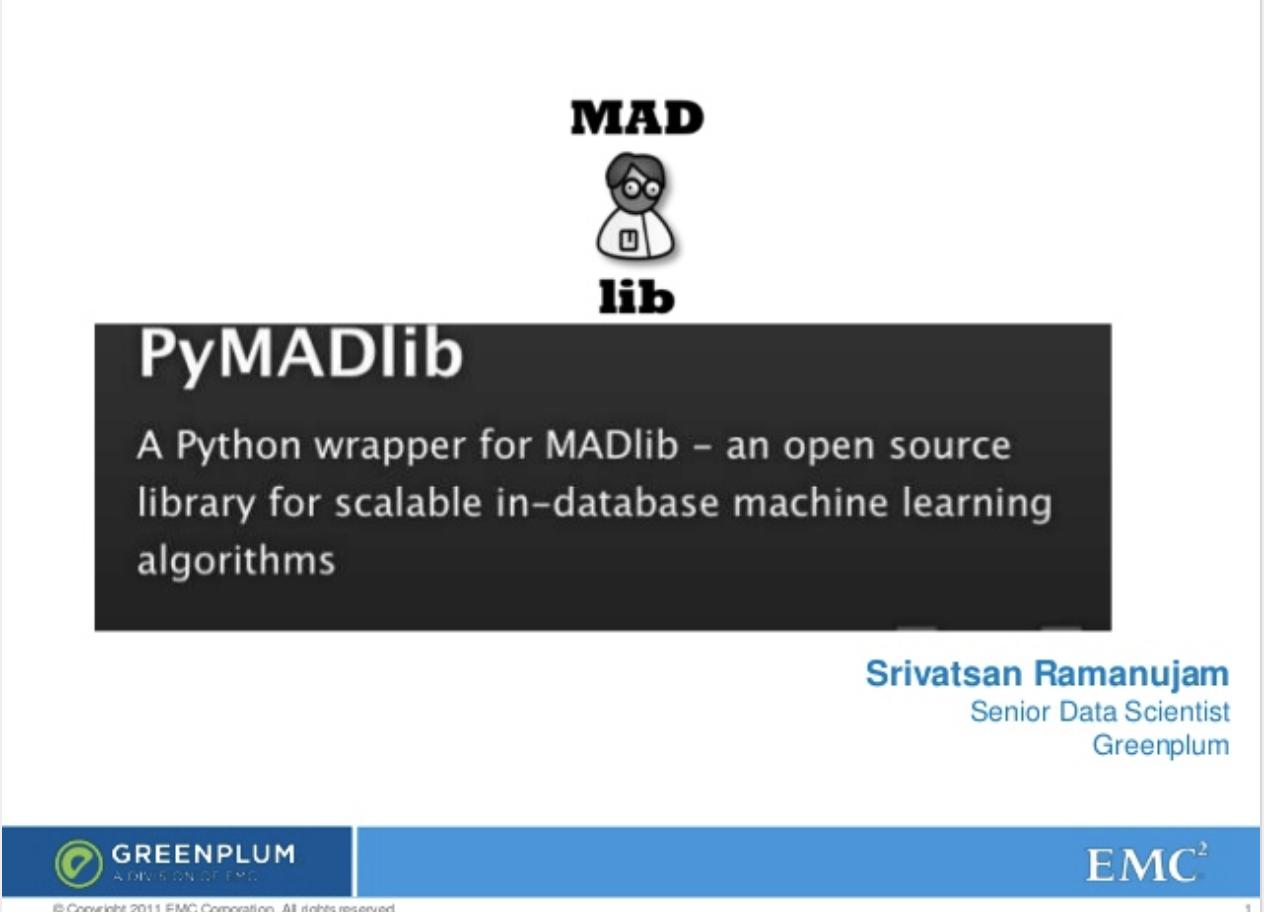 PyMADlib: Python Wrapper for Apache MADlib