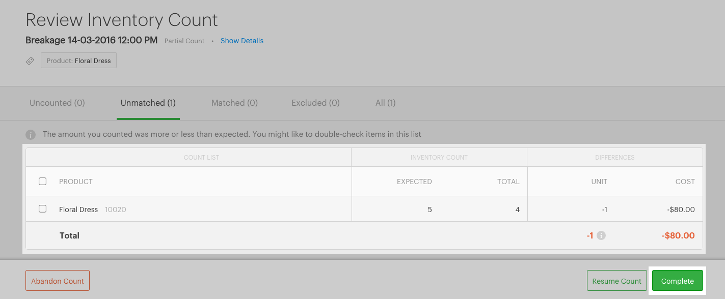 your inventory levels will be updated and youll see a finalised count report showing the change in cost