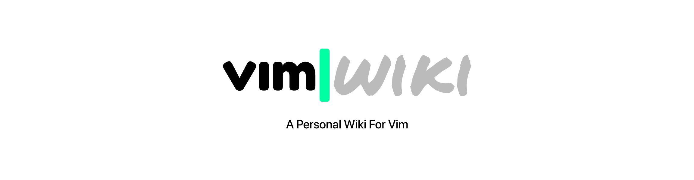 VimWiki: A Personal Wiki For Vim