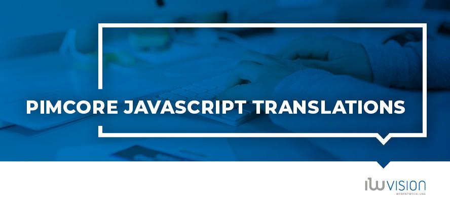 Pimcore JavaScript Translations