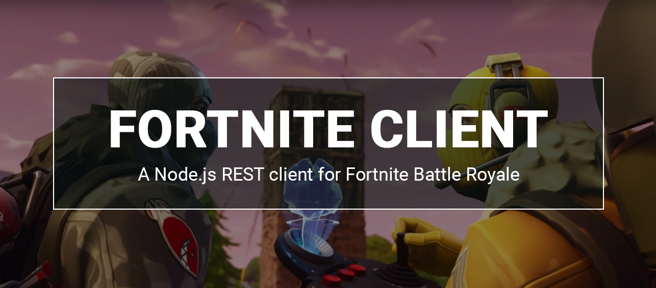 GitHub - weeco/fortnite-client: A REST client for Fortnite