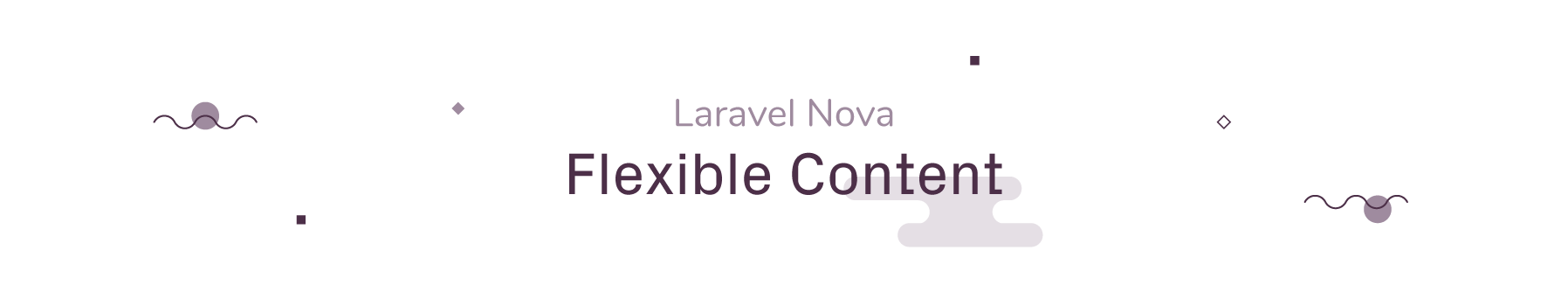Laravel Nova Flexible Content