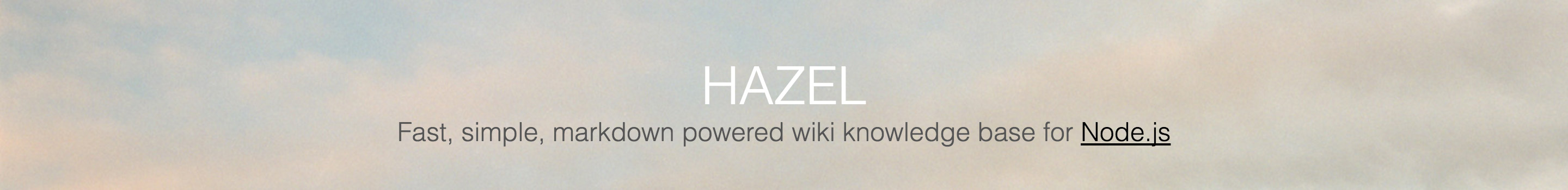 Hazel: Fast, simple, markdown powered wiki knowledge base for NodeJs