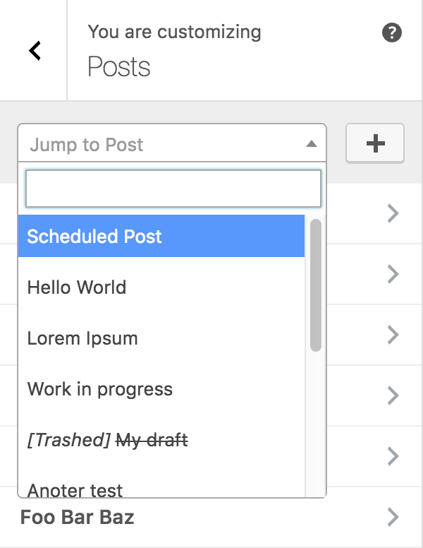 [0.7.0] Select2 dropdown in a post type's panel allows all posts of that type to be searched, including trashes. Selecting a post here causes its section to be added and expanded, with the preview then navigating to the URL for that post.