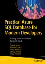 Practical Azure SQL Database for Modern Developers
